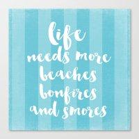 life needs more beaches Canvas Print