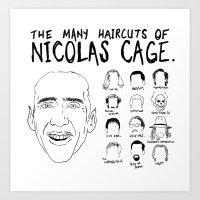 The Many Haircuts Of Nic… Art Print