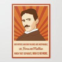 Virtues and failings - Nikola Tesla Canvas Print
