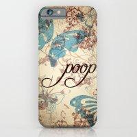 Because Poop Can Be Pret… iPhone 6 Slim Case