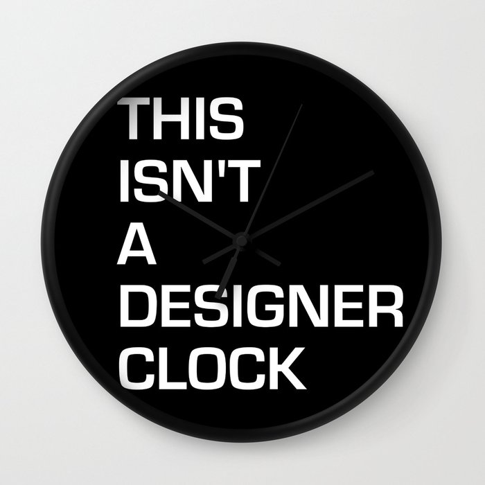 not a designer picture wall clock by iankingart society6