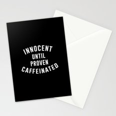 Innocent until proven caffeinated Stationery Cards