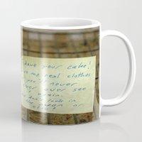 I Have Your Cake... Mug