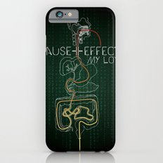 Cause And Effect, My Love iPhone 6s Slim Case