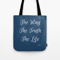 Way, Truth, Life Tote Bag
