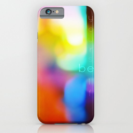 Be Yourself. iPhone & iPod Case