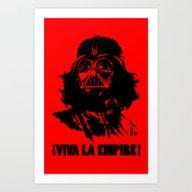 Viva La Empire! Art Print