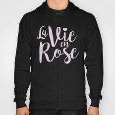 La vie en rose (pink mood) Hoody