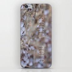 begin here. iPhone & iPod Skin