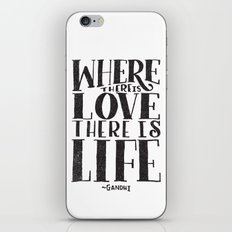 WHERE THERE IS LOVE THER… iPhone & iPod Skin