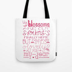 The Blossoms Are Out Tote Bag