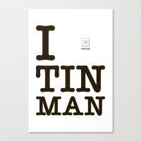 I [X] Tinman Canvas Print
