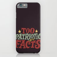 iPhone Cases featuring Too Patriotic for Facts by Chris Piascik