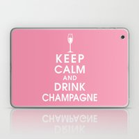 Keep Calm And Drink Cham… Laptop & iPad Skin