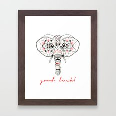 Good luck! Framed Art Print