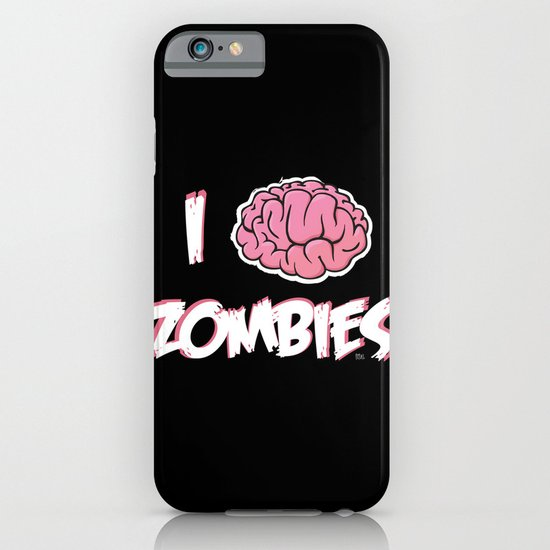 I Brain (Love) Zombies iPhone & iPod Case