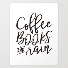 Coffee Books And Rain Art Print Art Print