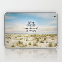 Life Is Short Laptop & iPad Skin