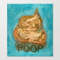 POOP. Canvas Print