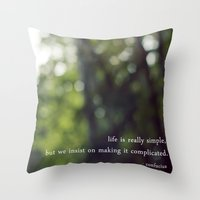 Confucius Say: Life Is S… Throw Pillow