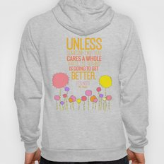 unless someone like you cares a whole awful lot Hoody