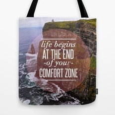 The End Of Your Comfort Zone Tote Bag