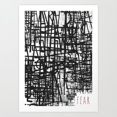 Nothing to fear but fear itself. Art Print