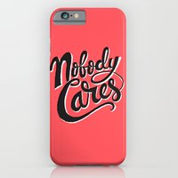 iPhone & iPod Case featuring Nobody Cares by Chris Piascik