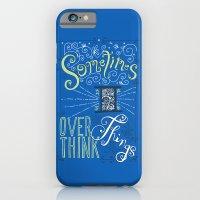 Overthinking iPhone 6 Slim Case