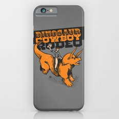 Dinosaur Cowboy Rodeo! iPhone 6 Slim Case