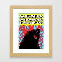 Send More Tourists! Framed Art Print