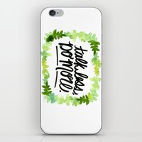 Talk Less, Do More. iPhone & iPod Skin