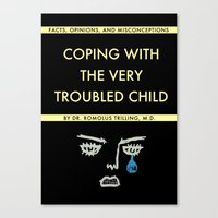 Coping With The Very Troubled Child Canvas Print