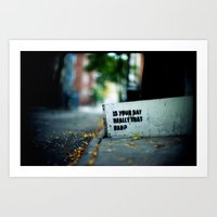 Good Day or Bad Day Art Print