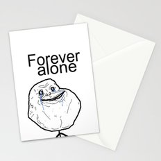 Forever alone Stationery Cards