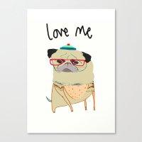 Pugs Need Love. Canvas Print