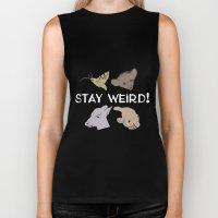Stay Weird! Biker Tank