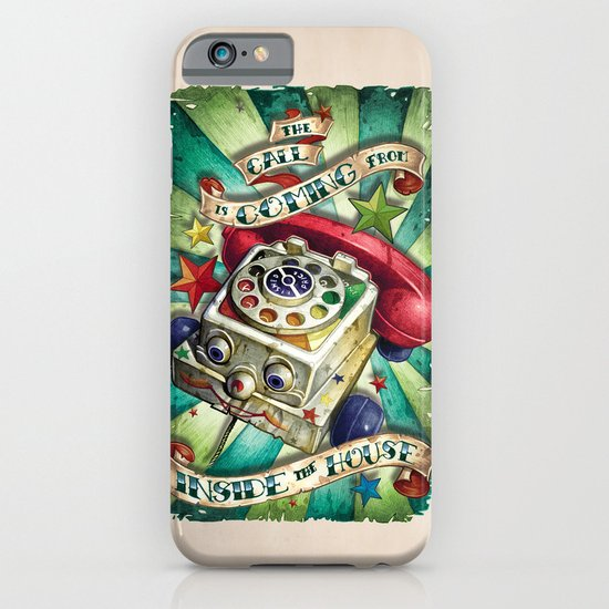 """The Call is Coming from Inside the House"" iPhone & iPod Case"