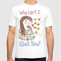 Why Can't I Quit You? Mens Fitted Tee White SMALL