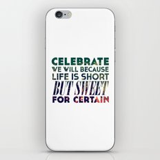 Life is Sweet iPhone & iPod Skin