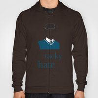 You're Tacky And I Hate … Hoody