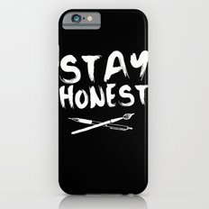 Stay Honest iPhone 6s Slim Case