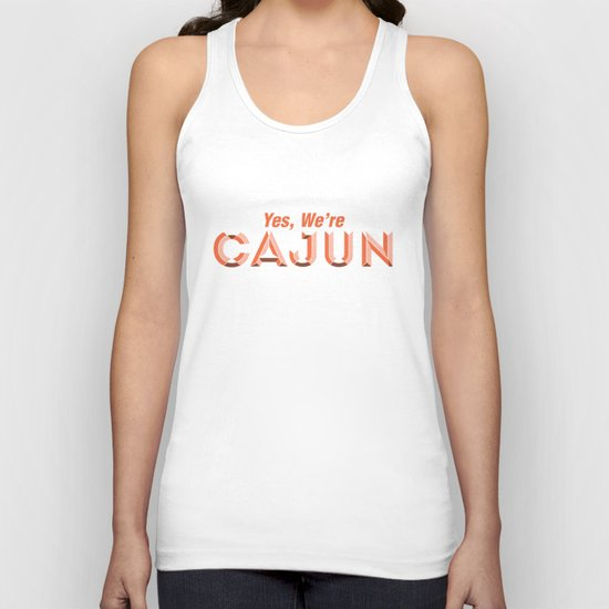 Yes, We're Cajun Unisex Tank Top