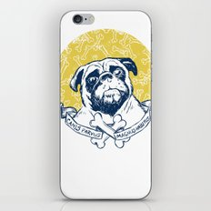 Pug : Small dog, big attitude. iPhone & iPod Skin