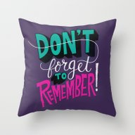 Throw Pillow featuring Don't Forget To Remember… by Chris Piascik