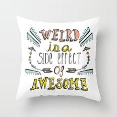 Weird & Awesome Throw Pillow