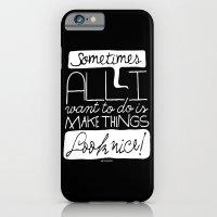 Make things look nice! iPhone 6 Slim Case