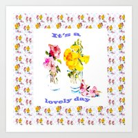 It's a Lovely Day Art Print