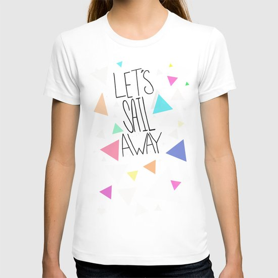 Let's Sail Away T-shirt
