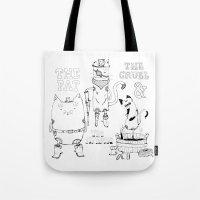 The Fat, The Cruel & The… Tote Bag